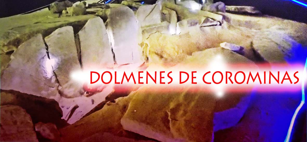 DOLMENES DE COROMINAS