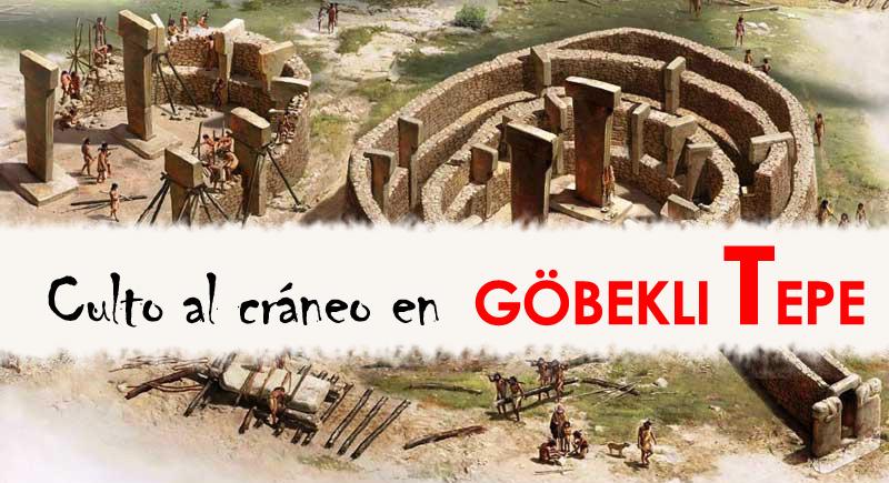 Culto al cráneo en Göbekli Tepe (Turquía)