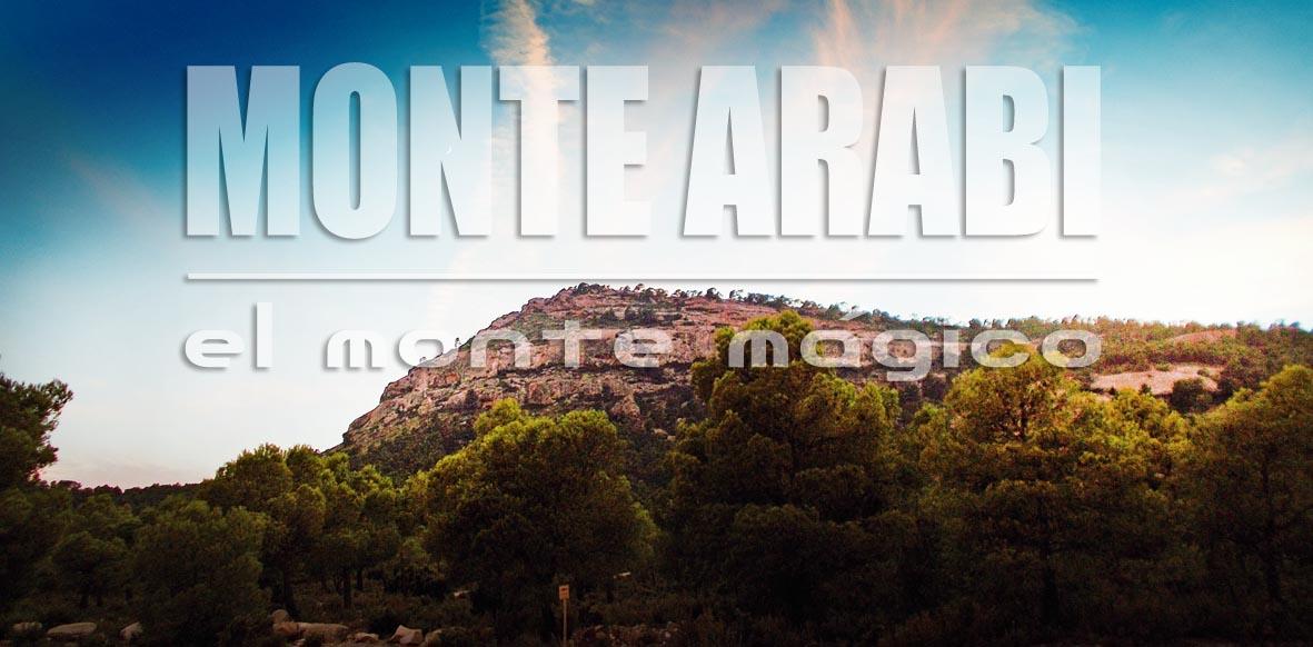Monte Arabí, ¿leyenda o verdad?