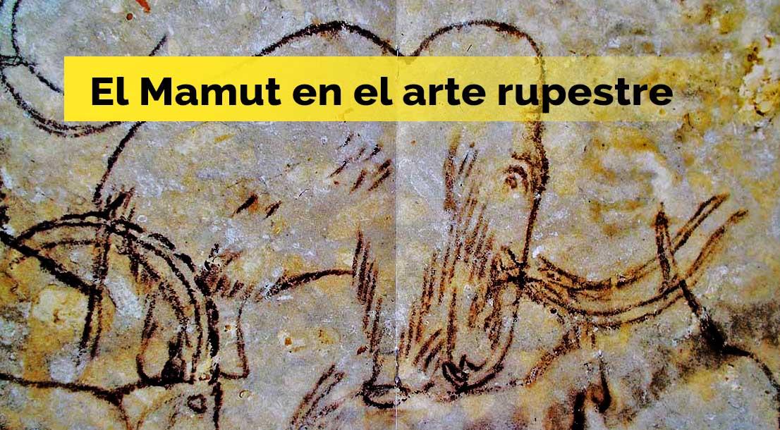 MAMUT EN EL ARTE RUPESTRE